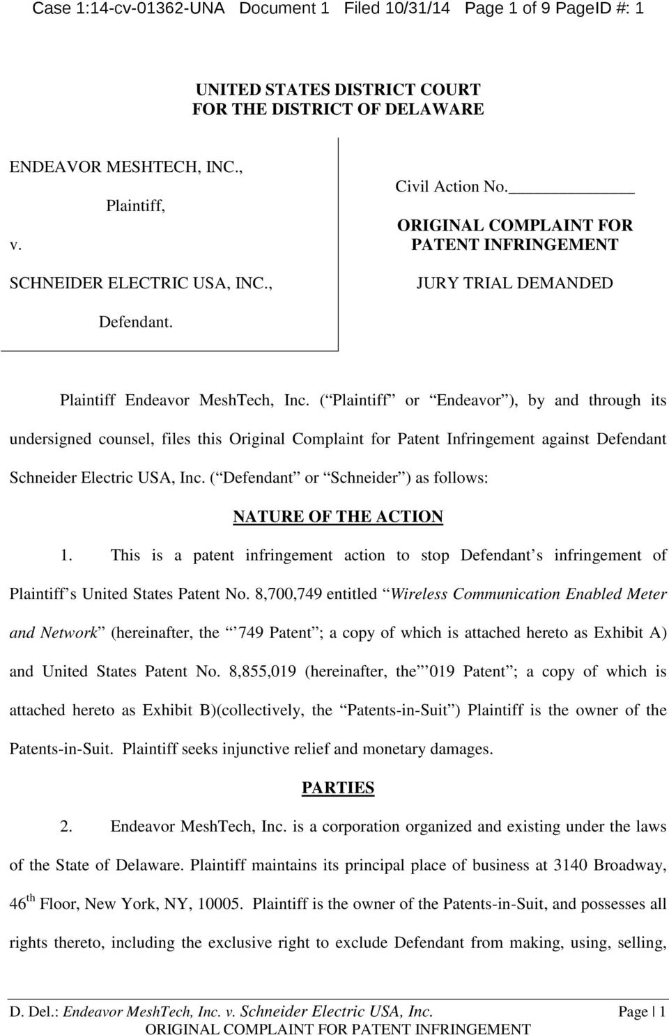 ( Plaintiff or Endeavor ), by and through its undersigned counsel, files this Original Complaint for Patent Infringement against Defendant Schneider Electric USA, Inc.