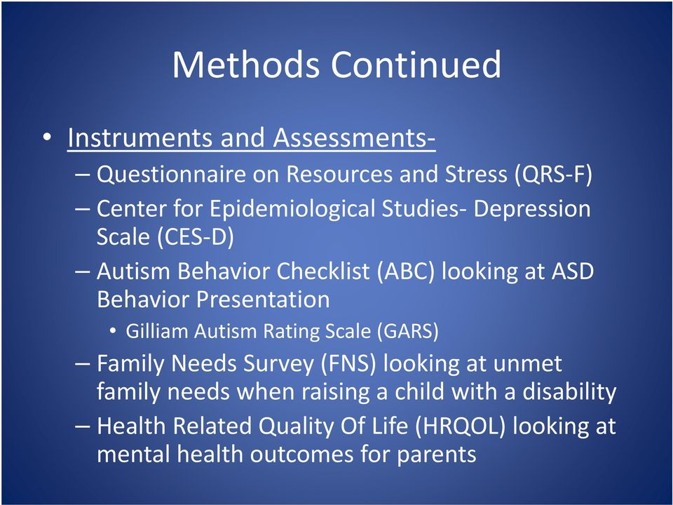 Presentation Gilliam Autism Rating Scale (GARS) Family Needs Survey (FNS) looking at unmet family needs when