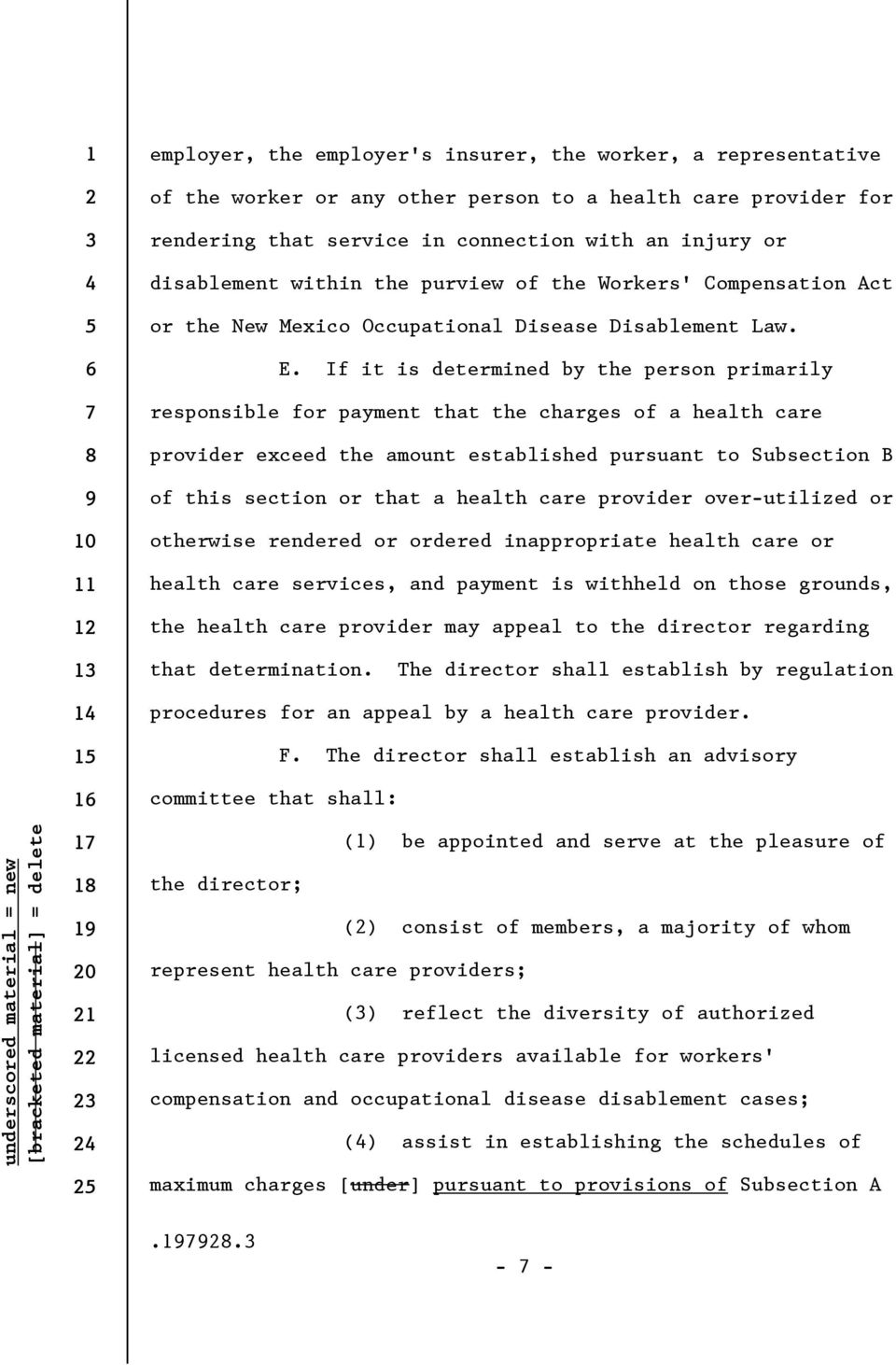 If it is determined by the person primarily responsible for payment that the charges of a health care provider exceed the amount established pursuant to Subsection B of this section or that a health
