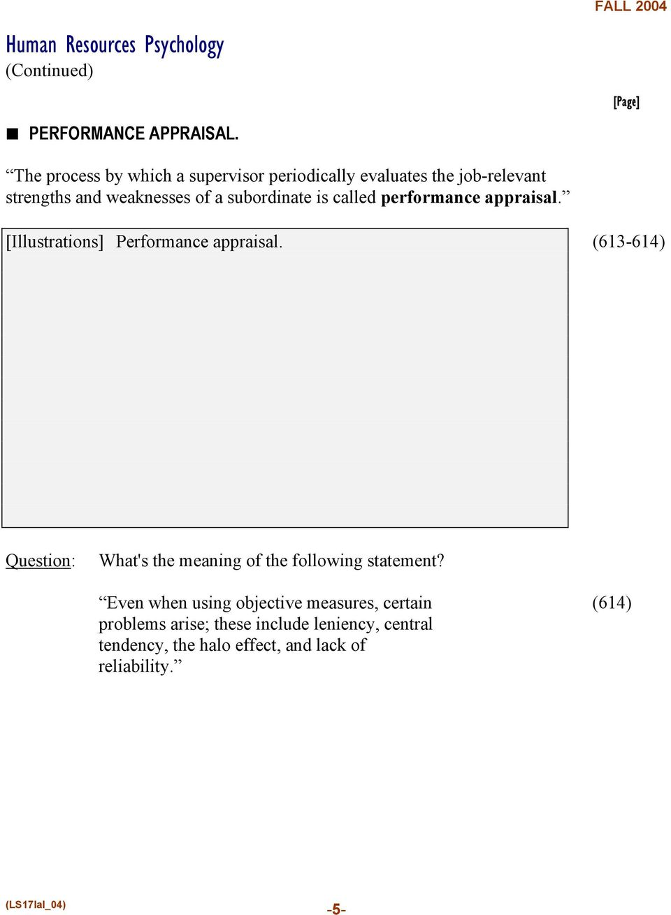 is called performance appraisal. [Illustrations] Performance appraisal.