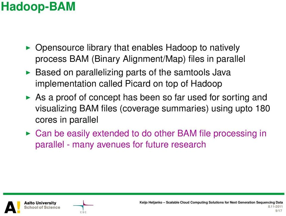 proof of concept has been so far used for sorting and visualizing BAM files (coverage summaries) using upto 180