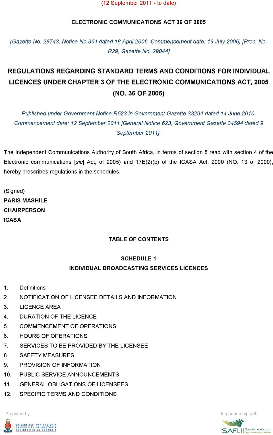 36 OF 2005) Published under Government Notice R523 in Government Gazette 33294 dated 14 June 2010.