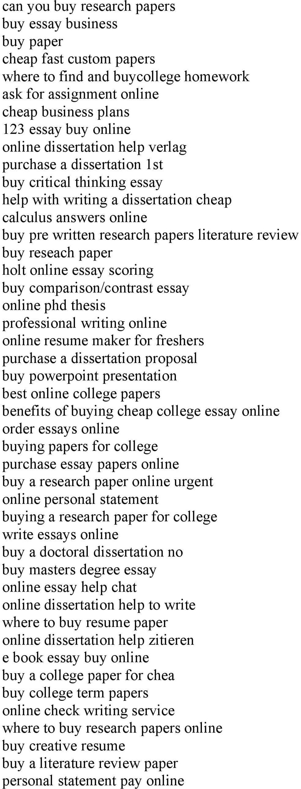 reseach paper holt online essay scoring buy comparison/contrast essay online phd thesis professional writing online online resume maker for freshers purchase a dissertation proposal buy powerpoint