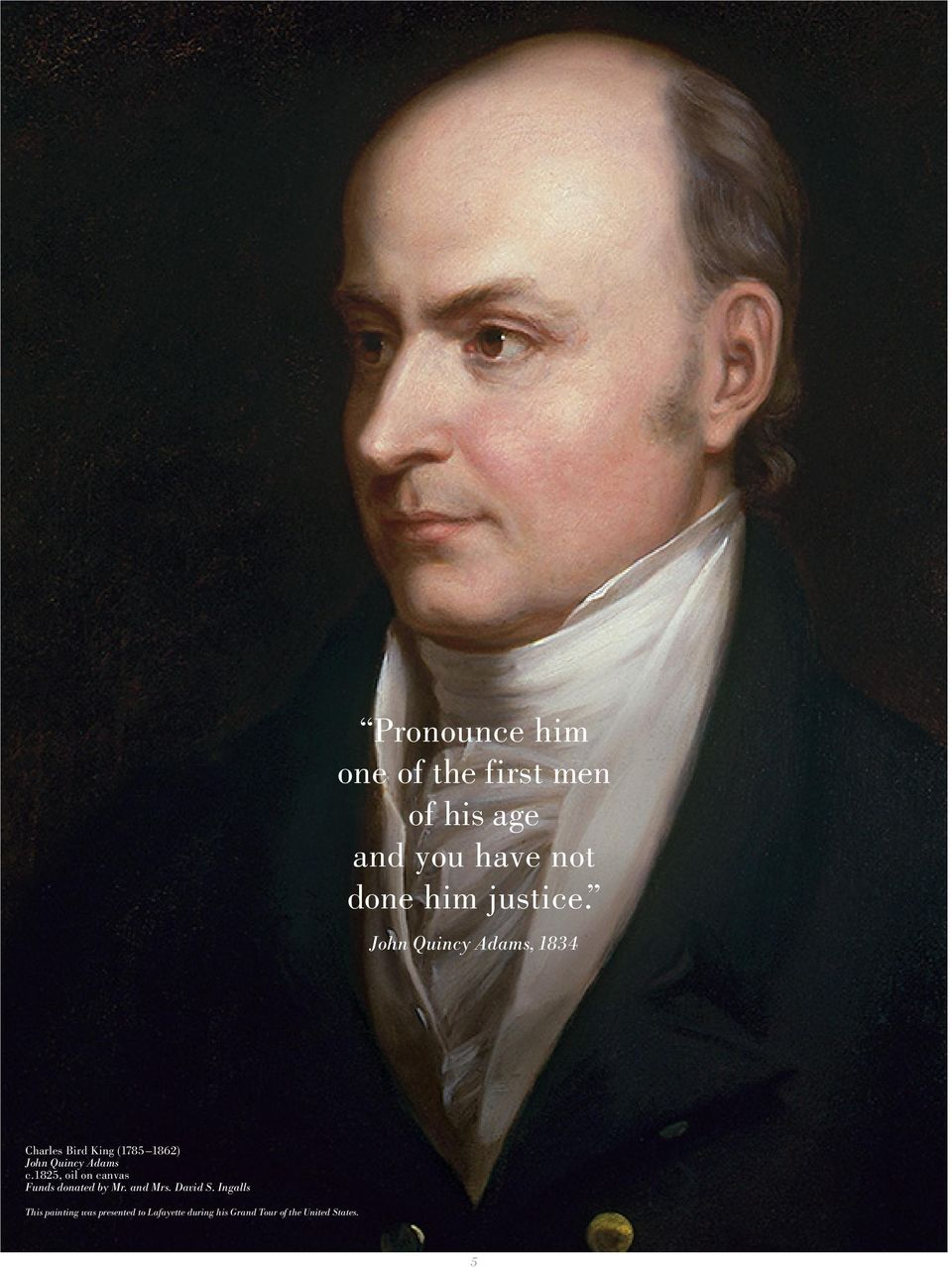 John Quincy Adams, 1834 Charles Bird King (1785 1862) John Quincy Adams c.