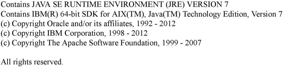 Oracle and/or its affiliates, 1992-2012 (c) Copyright IBM Corporation,