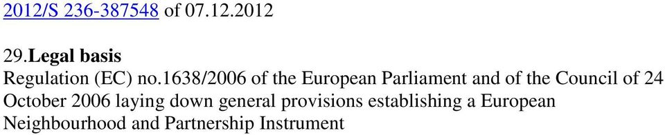 1638/2006 of the European Parliament and of the Council of