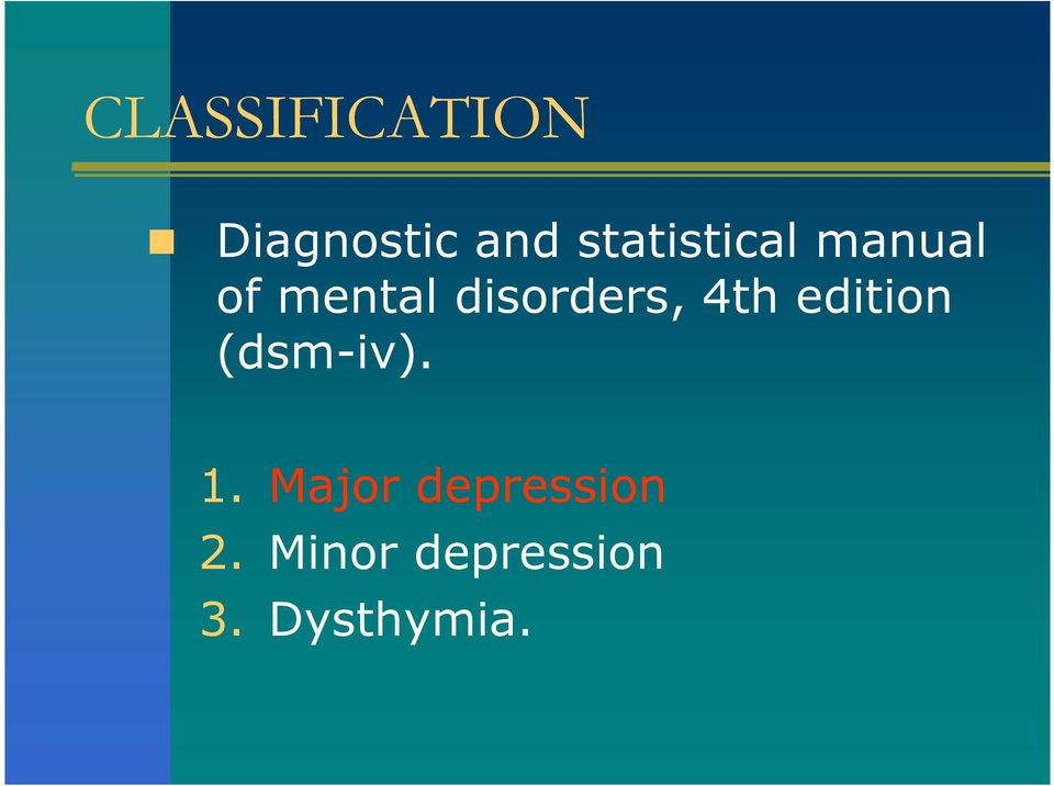 disorders, 4th edition (dsm-iv). 1.