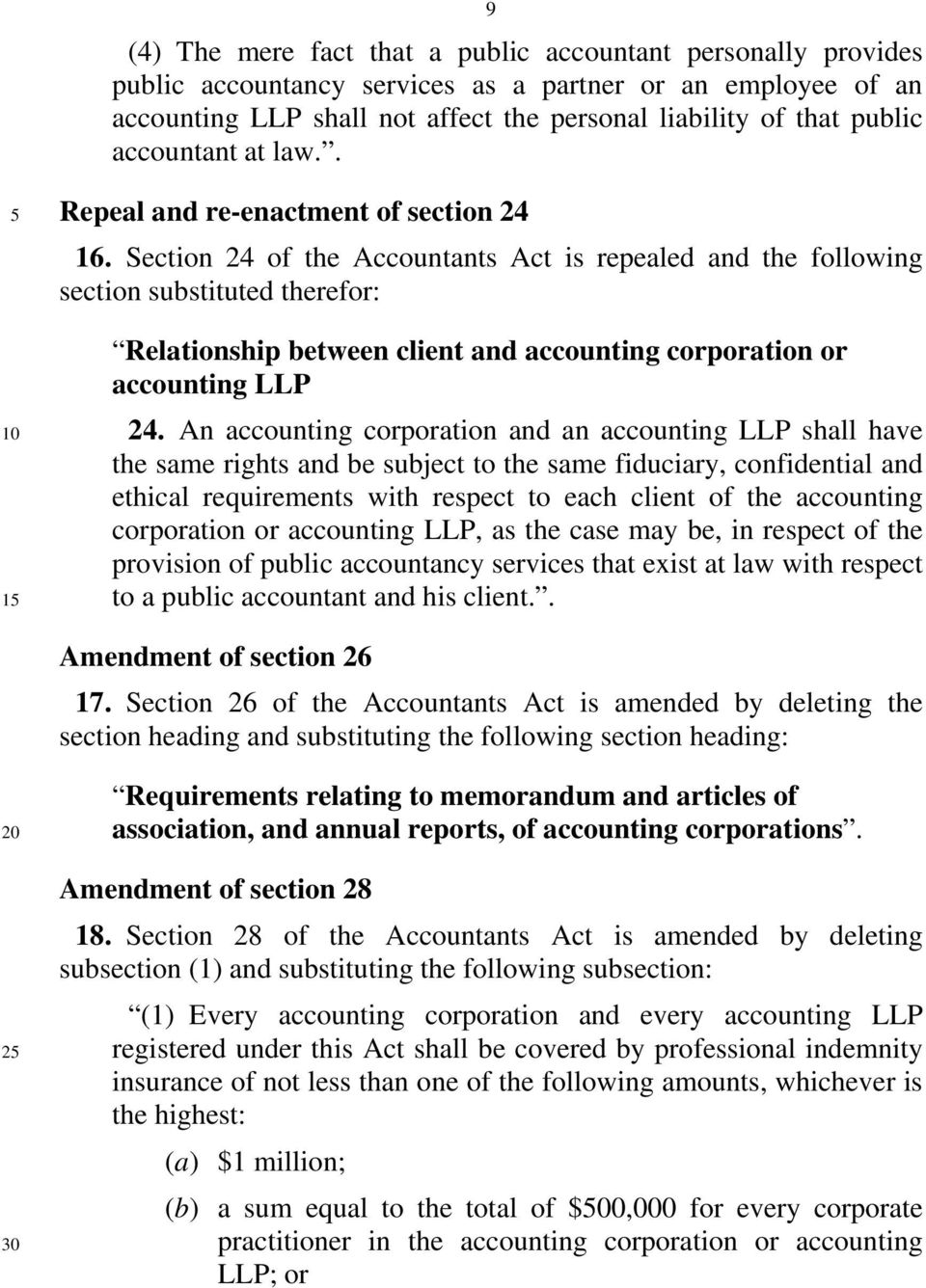 Section 24 of the Accountants Act is repealed and the following section substituted therefor: Relationship between client and accounting corporation or accounting LLP 24.
