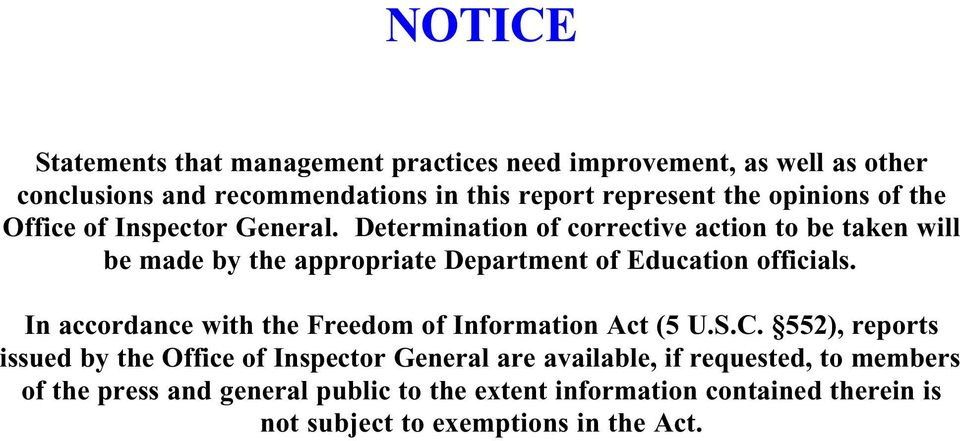 Determination of corrective action to be taken will be made by the appropriate Department of Education officials.