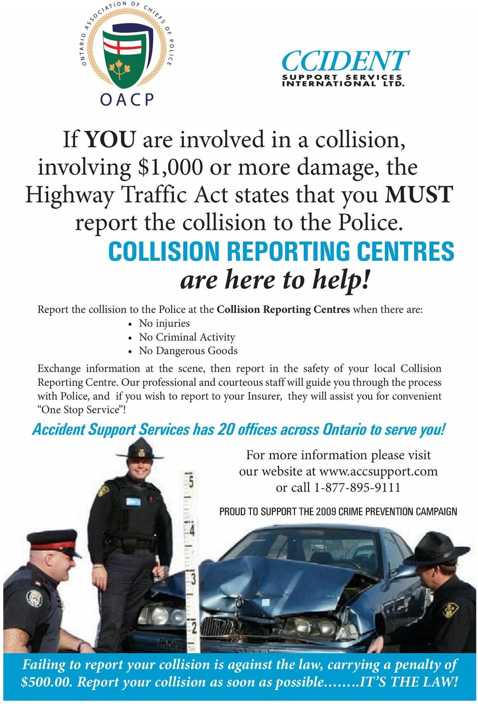 of your local Collision Reporting Centre.