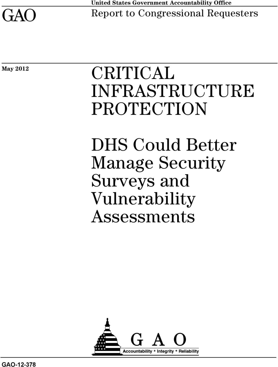 INFRASTRUCTURE PROTECTION DHS Could Better Manage
