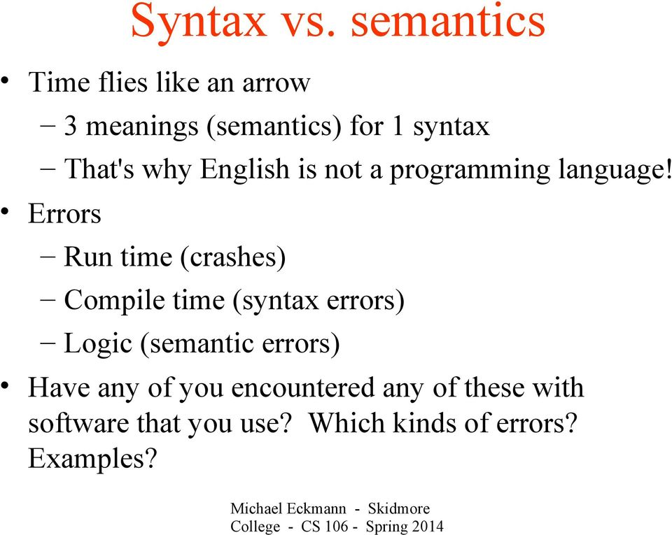 why English is not a programming language!