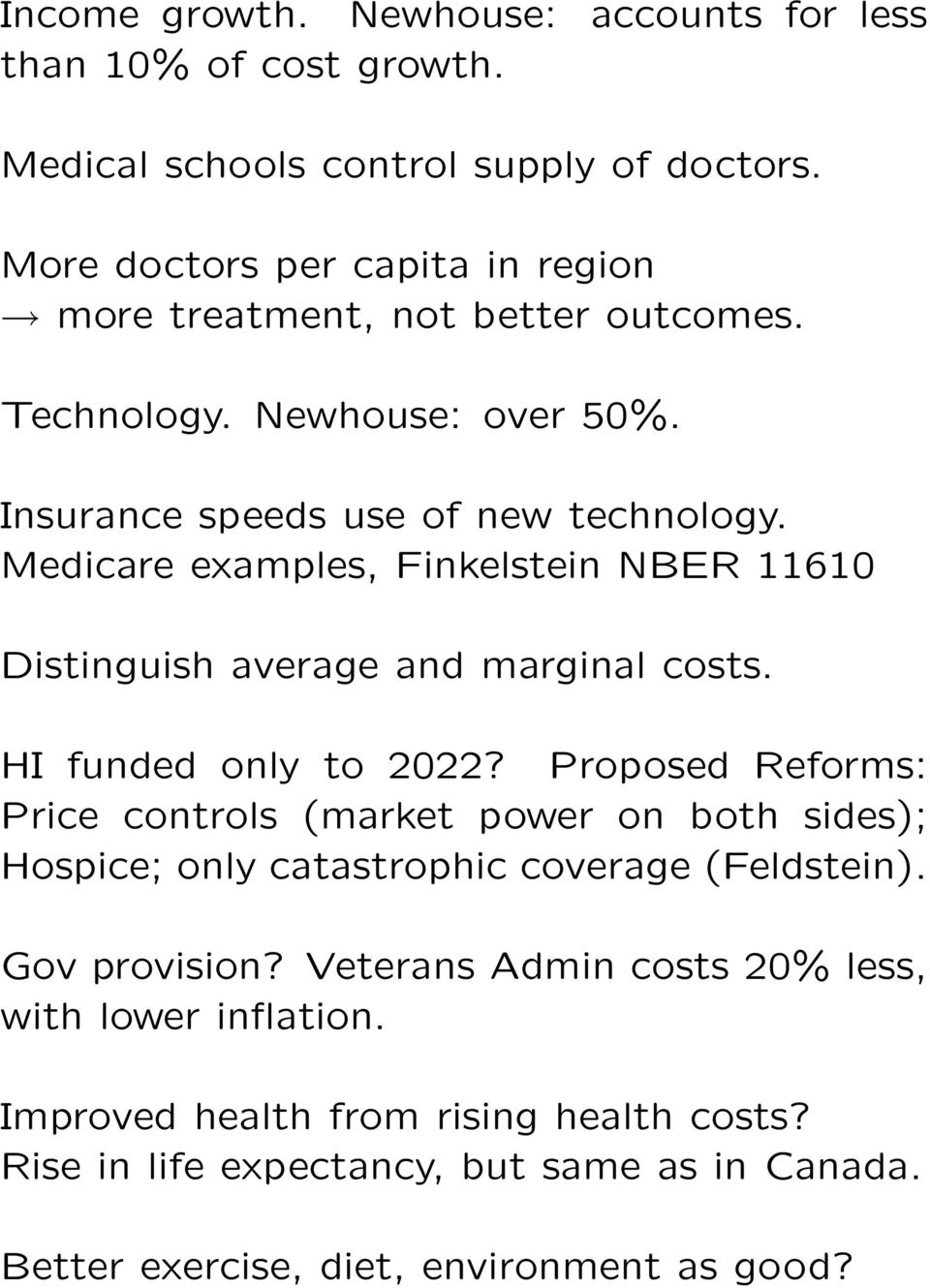 Medicare examples, Finkelstein NBER 11610 Distinguish average and marginal costs. HI funded only to 2022?