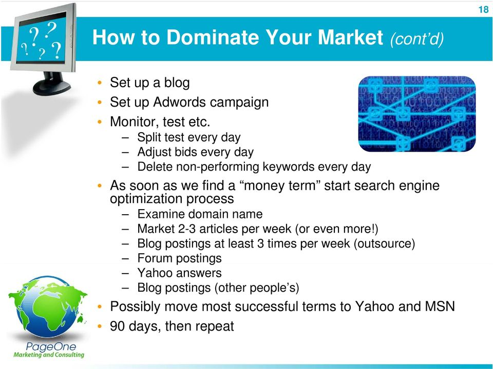 search engine optimization process Examine domain name Market 2-3 articles per week (or even more!
