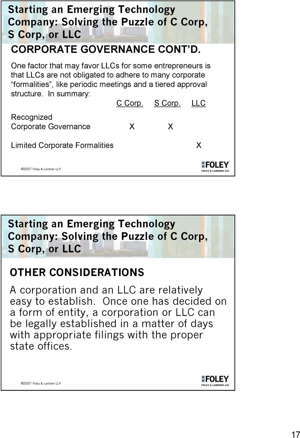 meetings and a tiered approval structure. In summary: C Corp. S Corp.