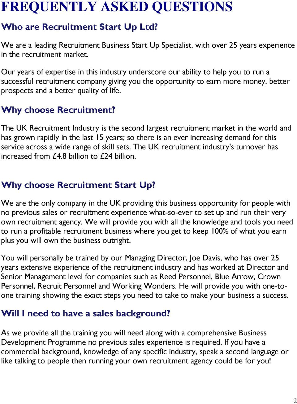 of life. Why choose Recruitment?