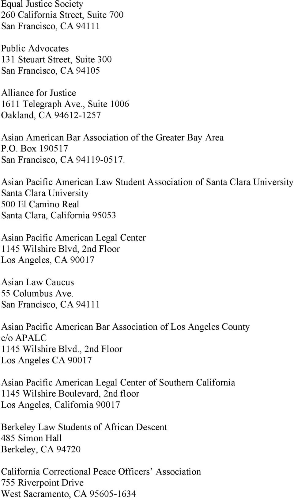 Asian Pacific American Law Student Association of Santa Clara University Santa Clara University 500 El Camino Real Santa Clara, California 95053 Asian Pacific American Legal Center 1145 Wilshire