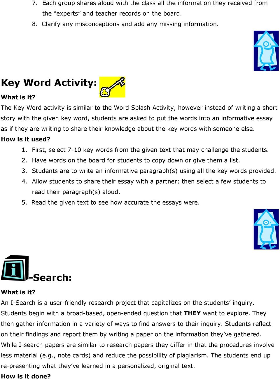 informative essay as if they are writing to share their knowledge about the key words with someone else. 1. First, select 7-10 key words from the given text that may challenge the students. 2.