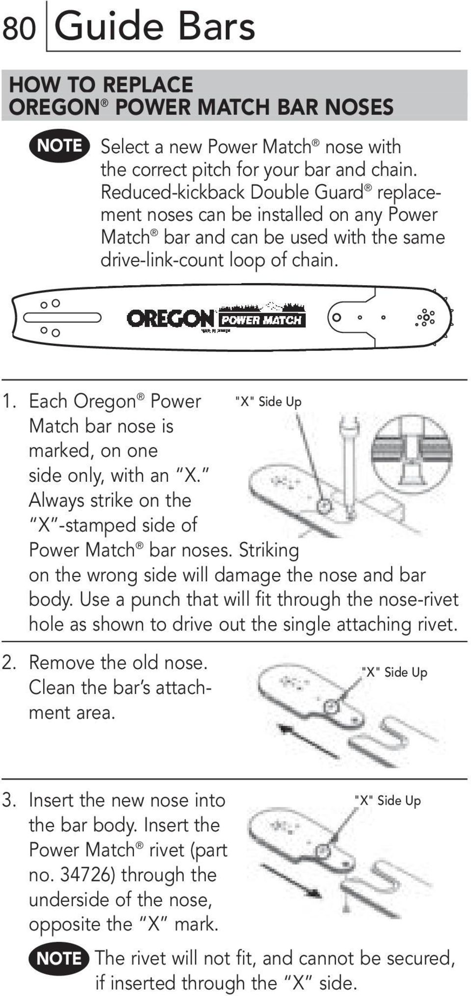 "Each Oregon Power ""X"" Side Up Match bar nose is marked, on one side only, with an X. Always strike on the X -stamped side of Power Match bar noses."