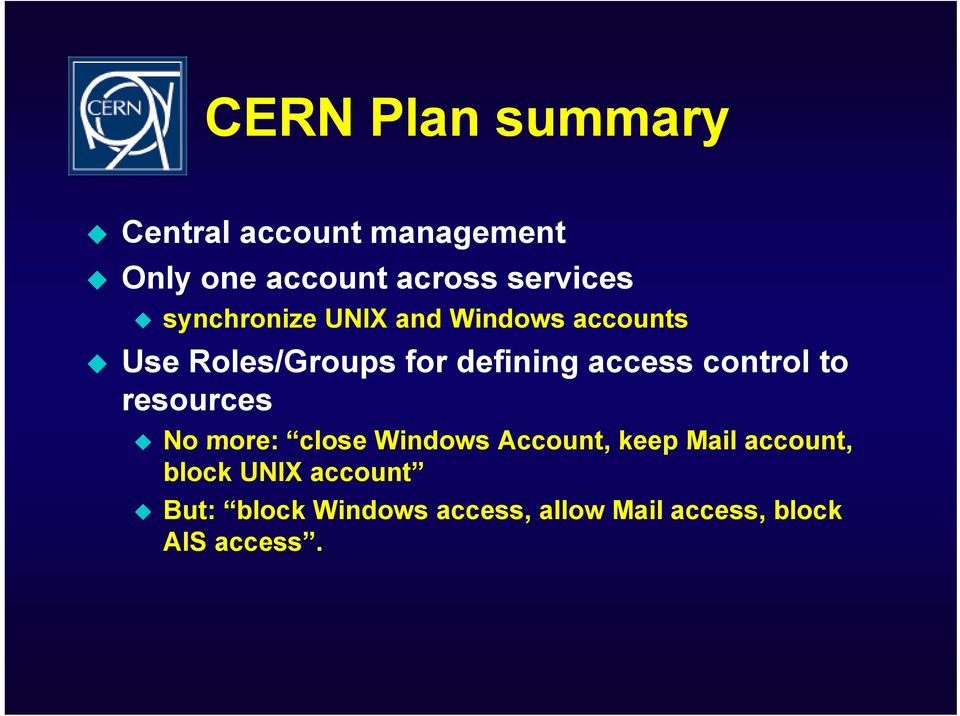 access control to resources No more: close Windows Account, keep Mail