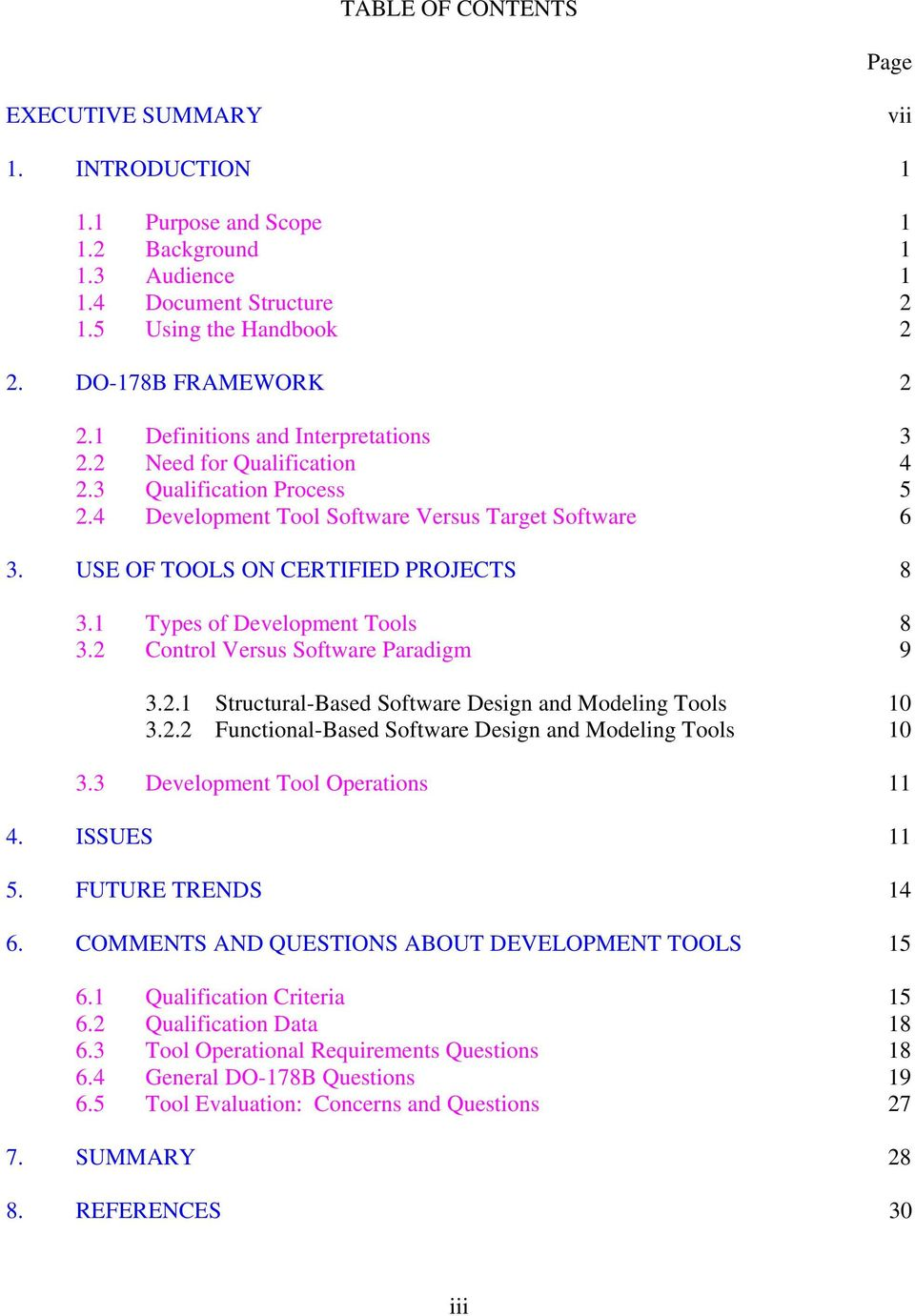 1 Types of Development Tools 8 3.2 Control Versus Software Paradigm 9 3.2.1 Structural-Based Software Design and Modeling Tools 10 3.2.2 Functional-Based Software Design and Modeling Tools 10 3.