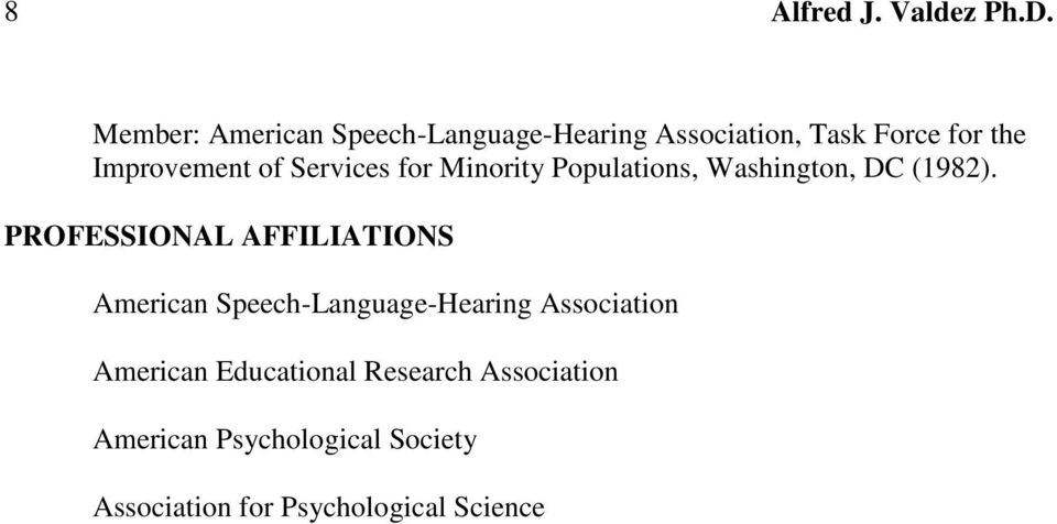 PROFESSIONAL AFFILIATIONS American Speech-Language-Hearing Association American