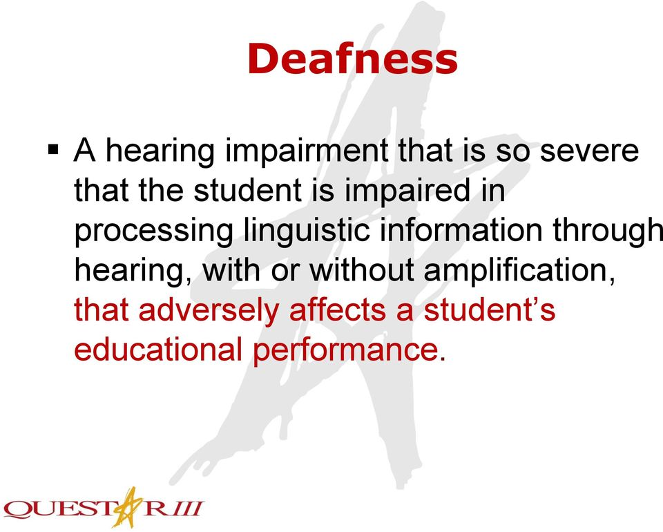 information through hearing, with or without