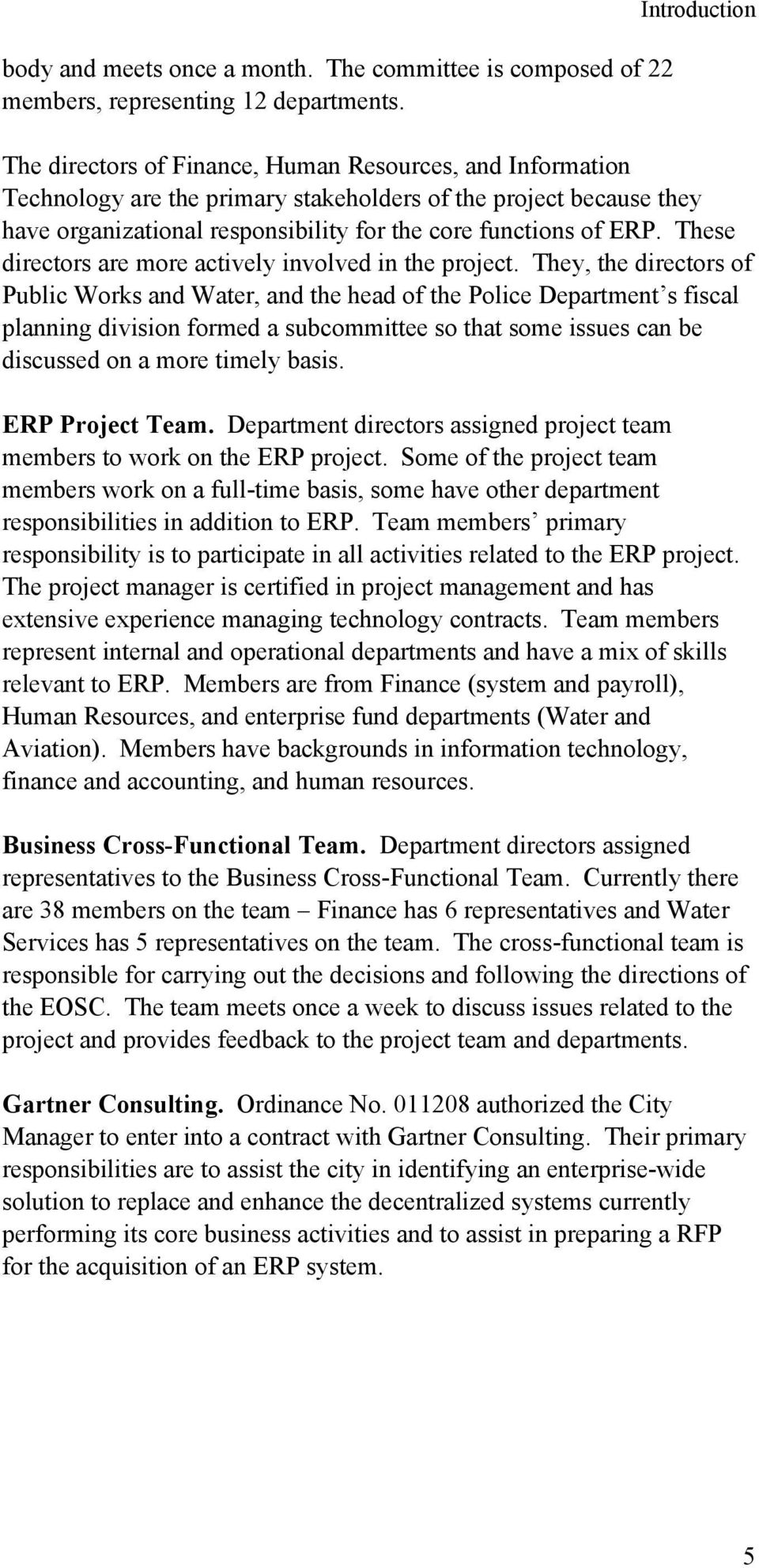 of ERP. These directors are more actively involved in the project.