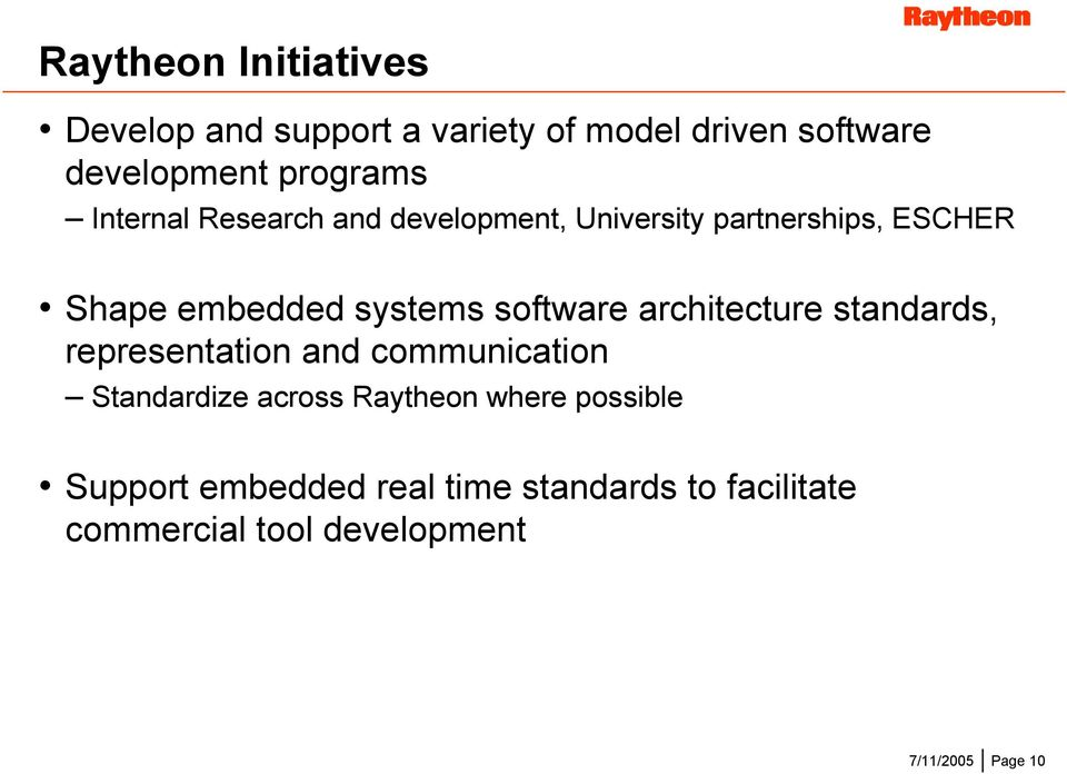 software architecture standards, representation and communication Standardize across Raytheon