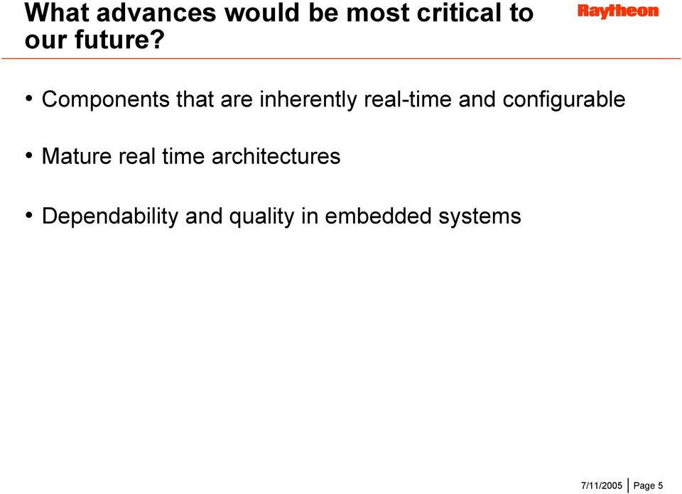 configurable Mature real time architectures