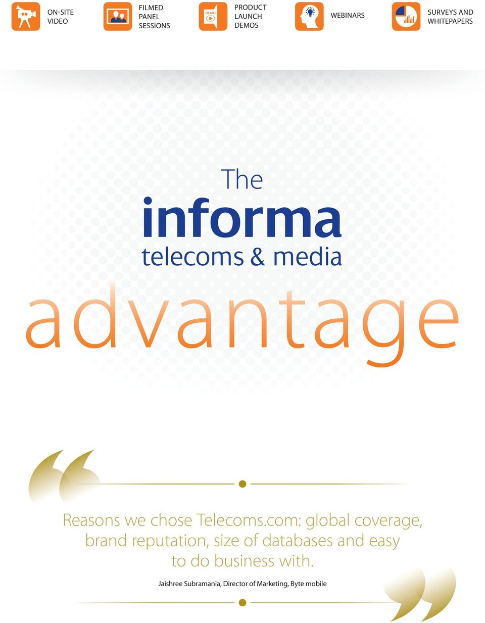 com: global coverage, brand reputation, size of databases and