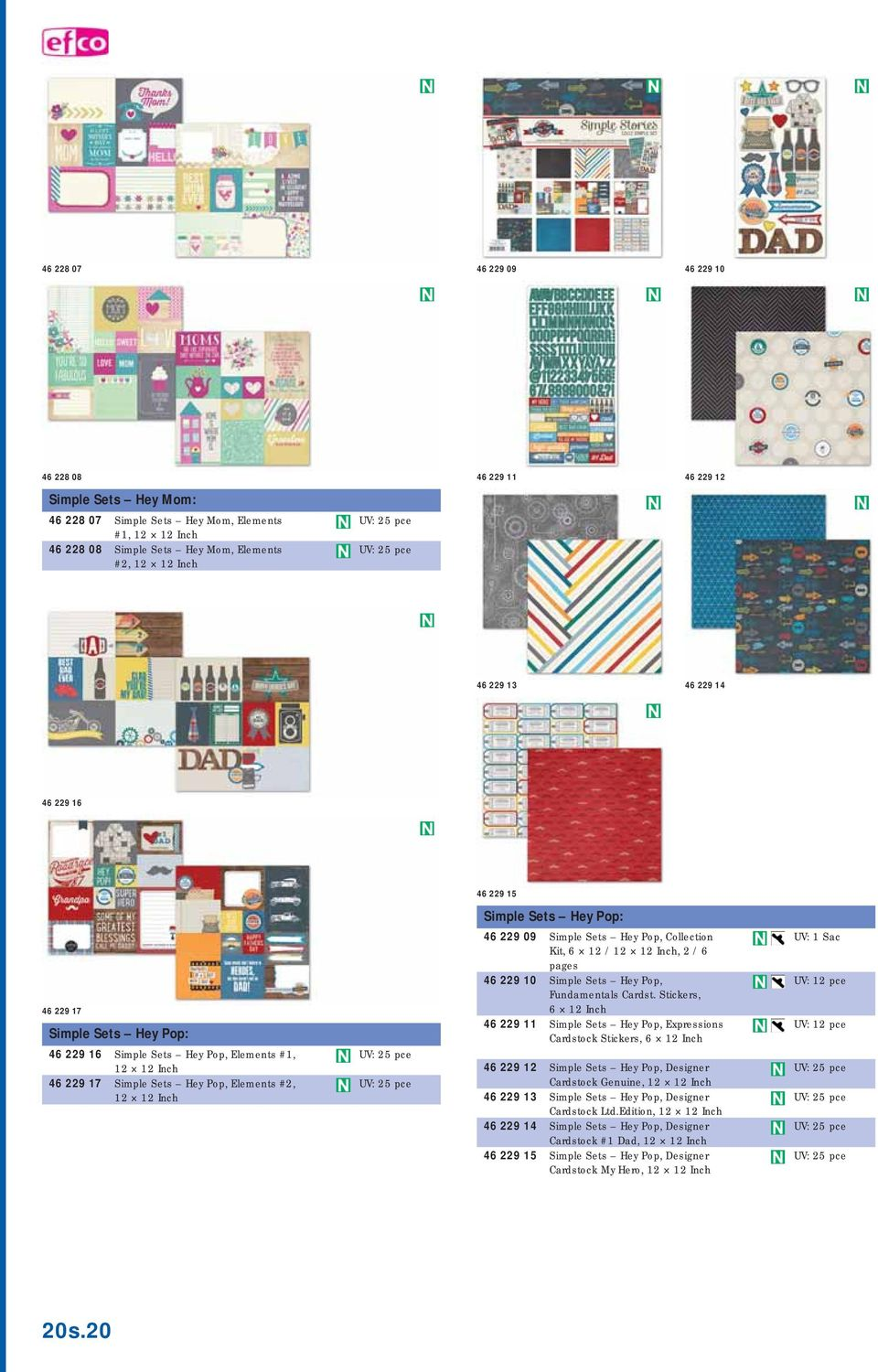229 09 Simple Sets Hey Pop, Collection Kit, 6 12 / 12 12 Inch, 2 / 6 pages 46 229 10 Simple Sets Hey Pop, Fundamentals Cardst.