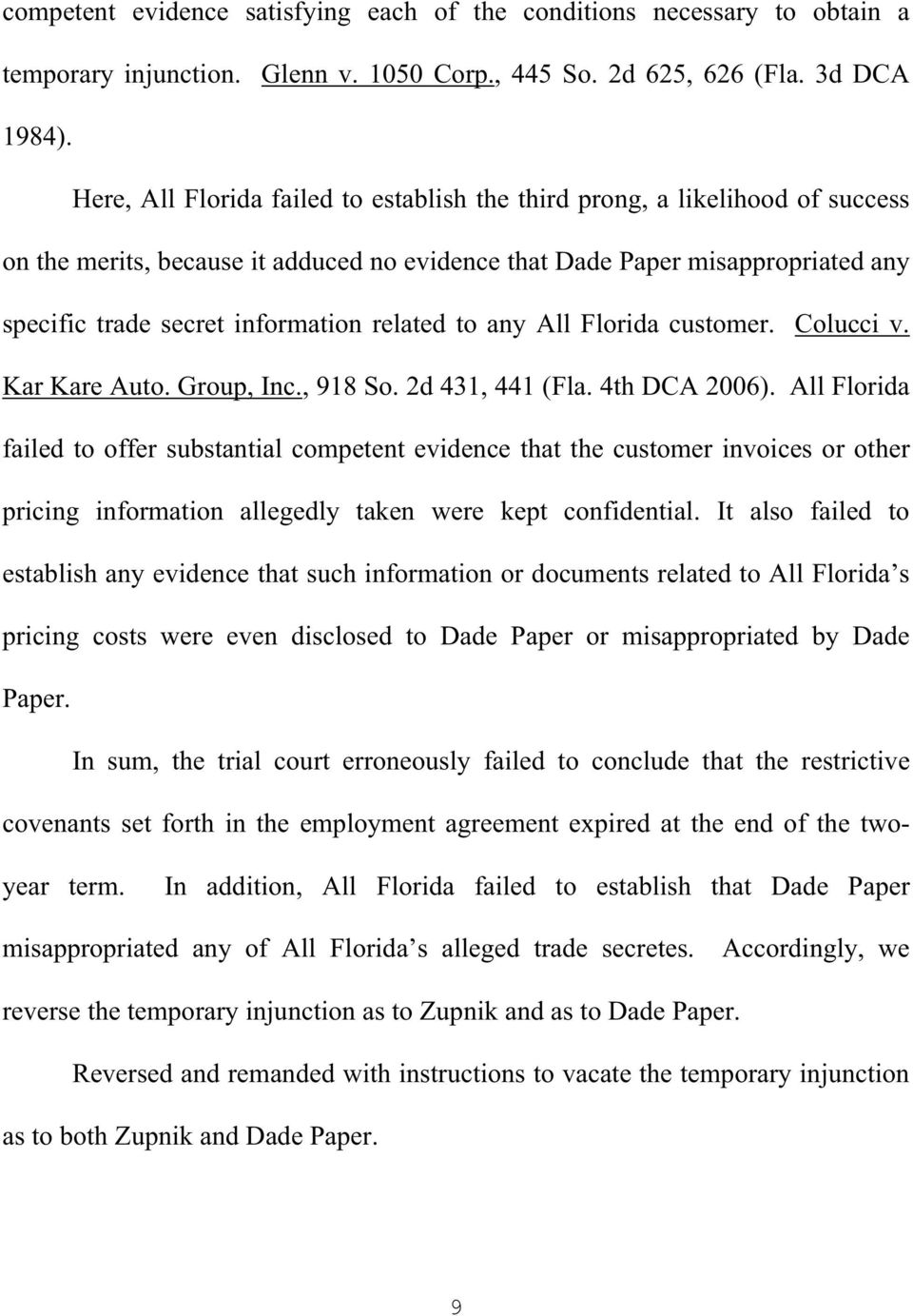 related to any All Florida customer. Colucci v. Kar Kare Auto. Group, Inc., 918 So. 2d 431, 441 (Fla. 4th DCA 2006).