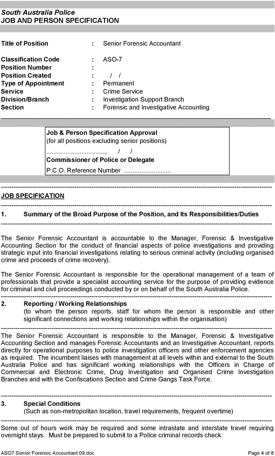 positions)... / / Commissioner of Police or Delegate P.C.O. Reference Number... JOB SPECIFICATION 1.