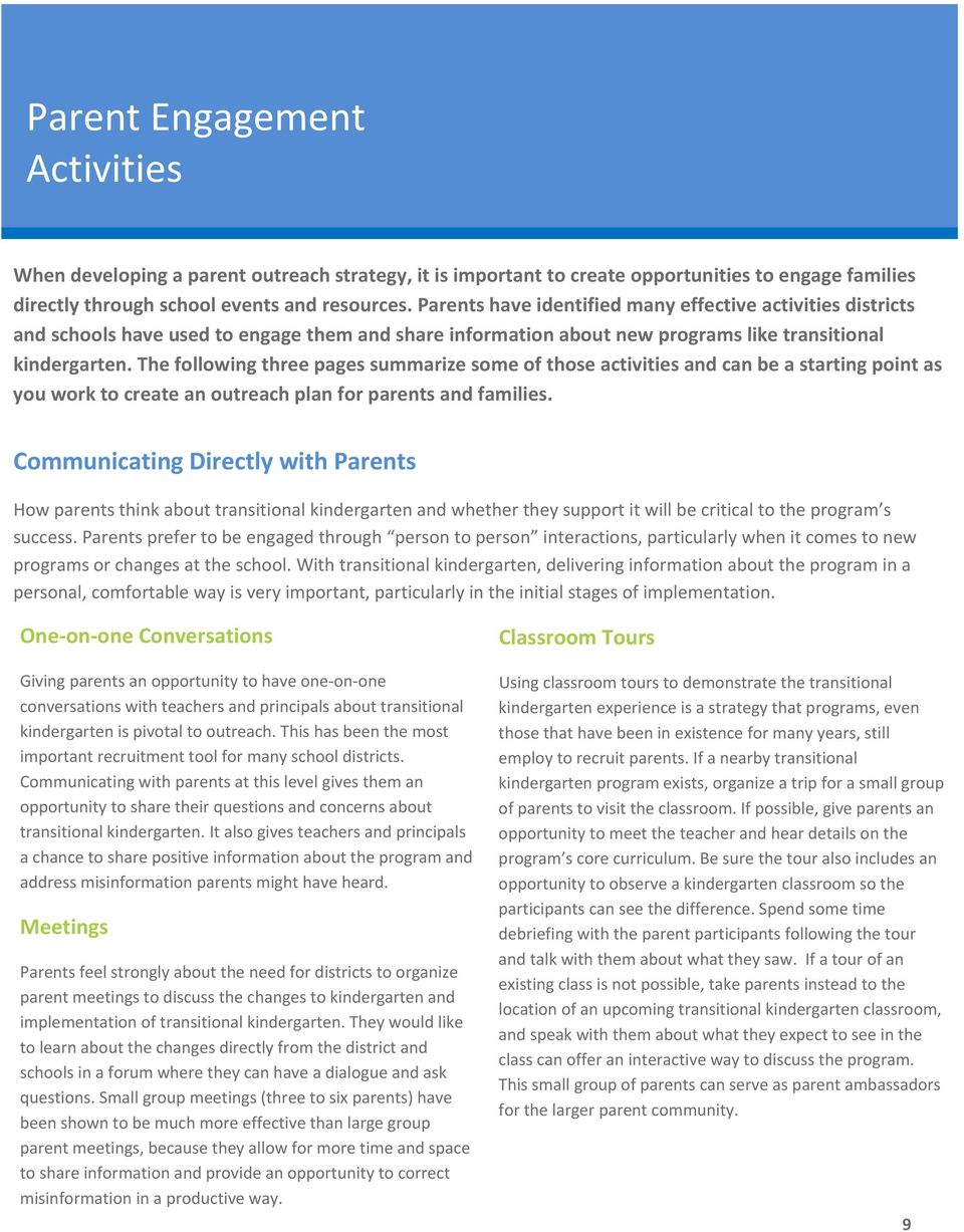 The following three pages summarize some of those activities and can be a starting point as you work to create an outreach plan for parents and families.