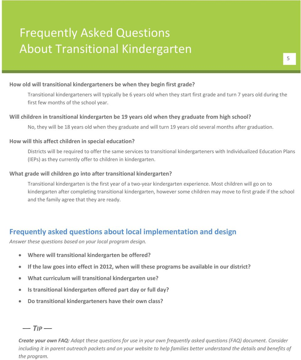 Will children in transitional kindergarten be 19 years old when they graduate from high school?