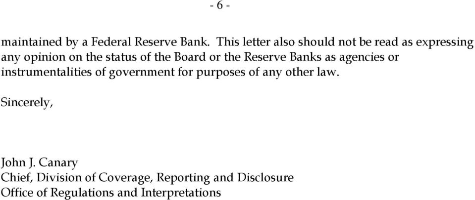 or the Reserve Banks as agencies or instrumentalities of government for purposes of any
