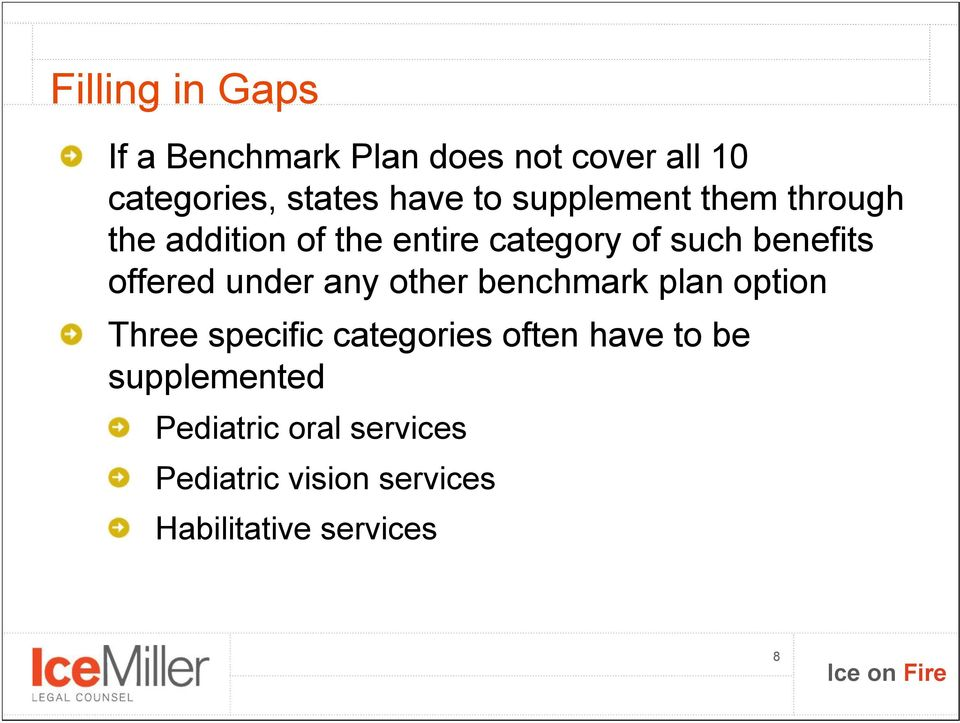 under any other benchmark plan option Three specific categories often have to be