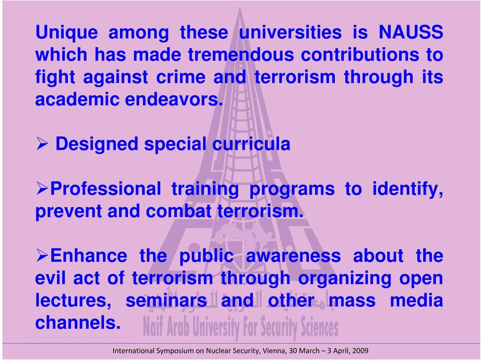 Designed special curricula Professional training programs to identify, prevent and combat