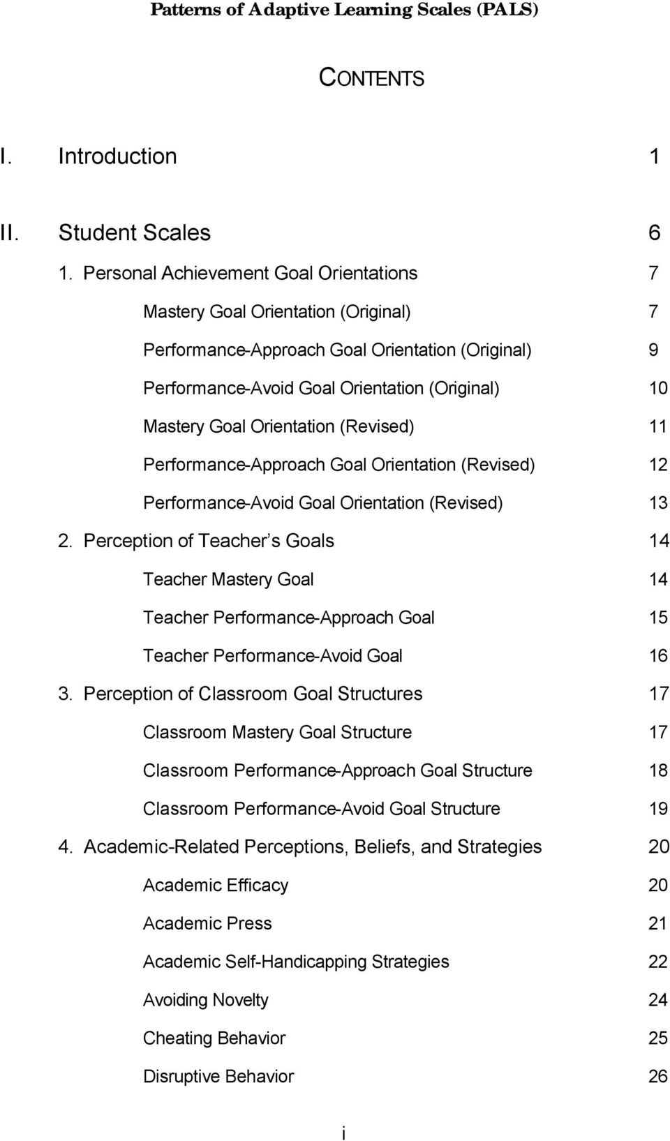 Orientation (Revised) 11 Performance-Approach Goal Orientation (Revised) 12 Performance-Avoid Goal Orientation (Revised) 13 2.