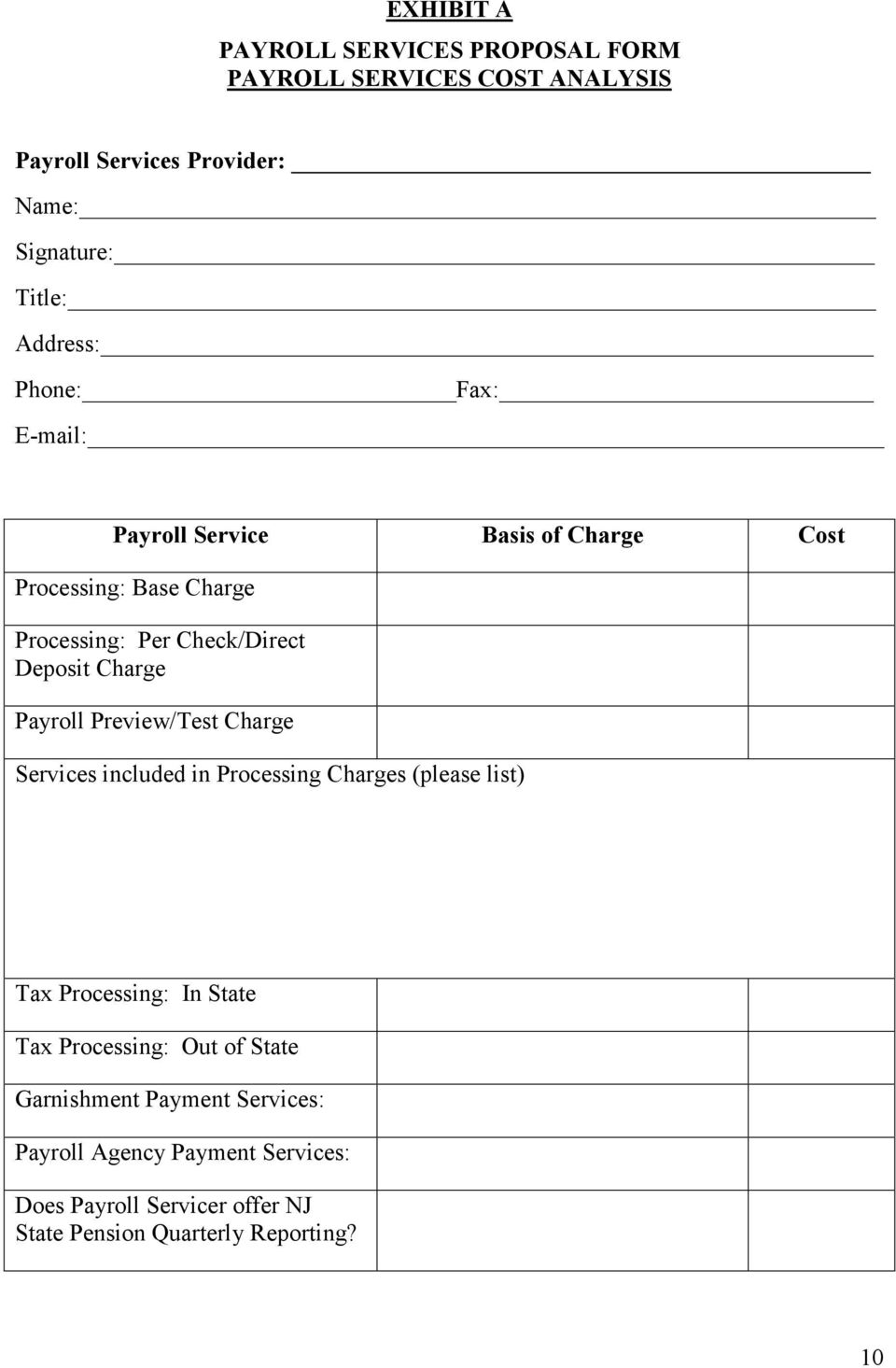 Charge Payroll Preview/Test Charge Services included in Processing Charges (please list) Tax Processing: In State Tax Processing: