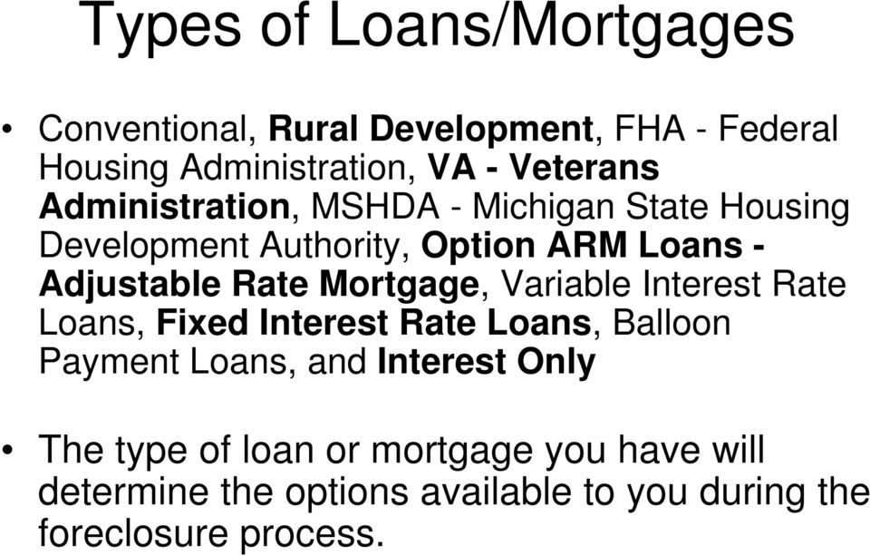 Rate Mortgage, Variable Interest Rate Loans, Fixed Interest Rate Loans, Balloon Payment Loans, and Interest