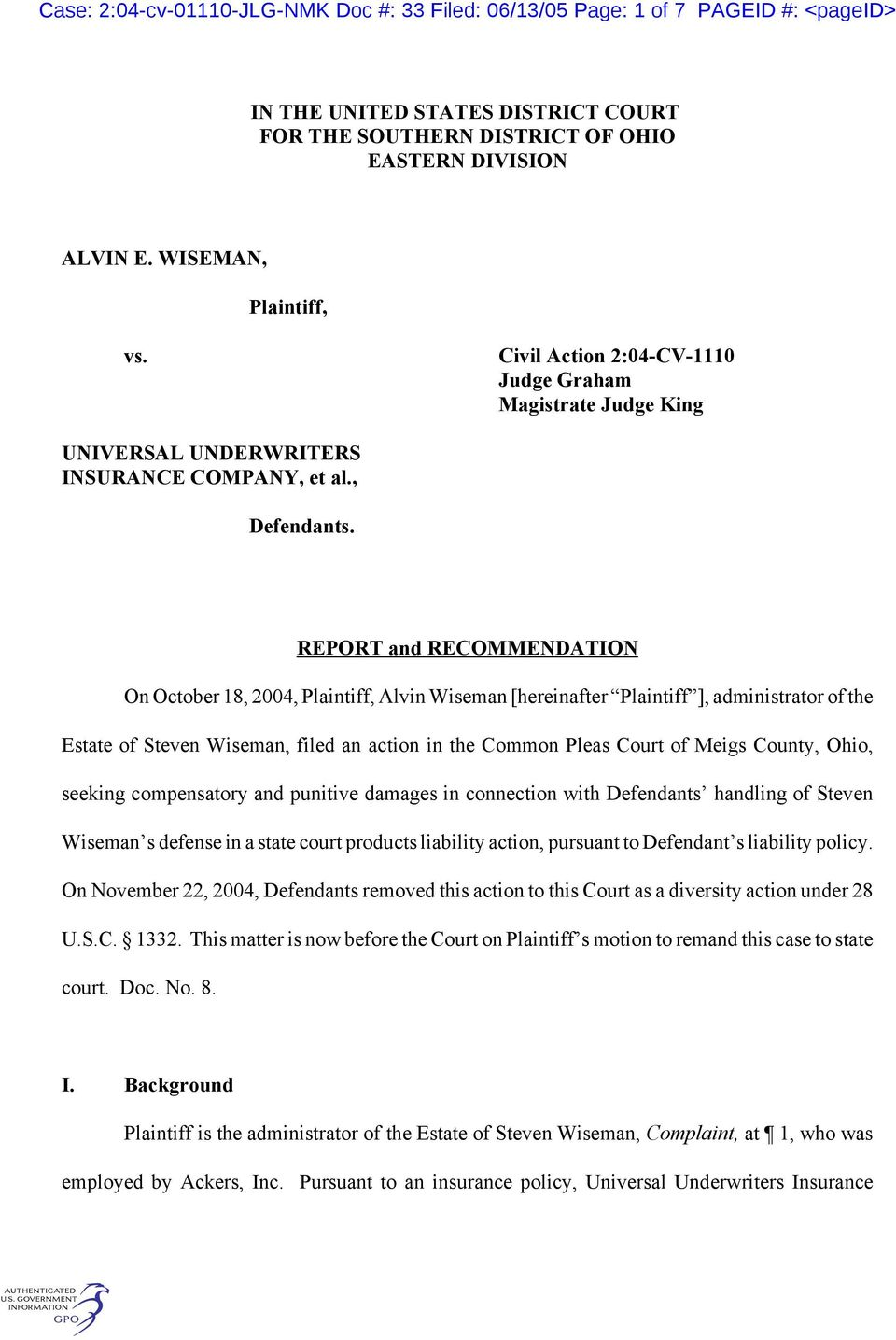 REPORT and RECOMMENDATION On October 18, 2004, Plaintiff, Alvin Wiseman [hereinafter Plaintiff ], administrator of the Estate of Steven Wiseman, filed an action in the Common Pleas Court of Meigs