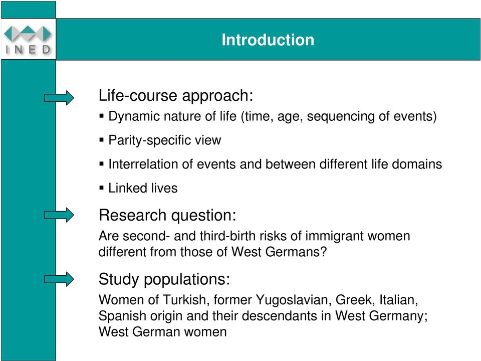 and third-birth risks of immigrant women different from those of West Germans?
