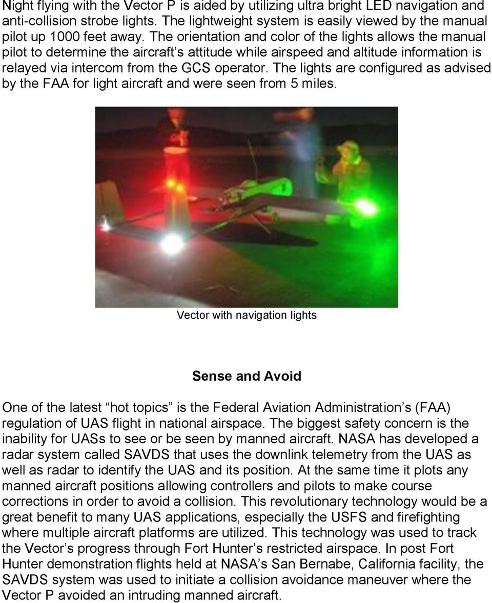 The lights are configured as advised by the FAA for light aircraft and were seen from 5 miles.