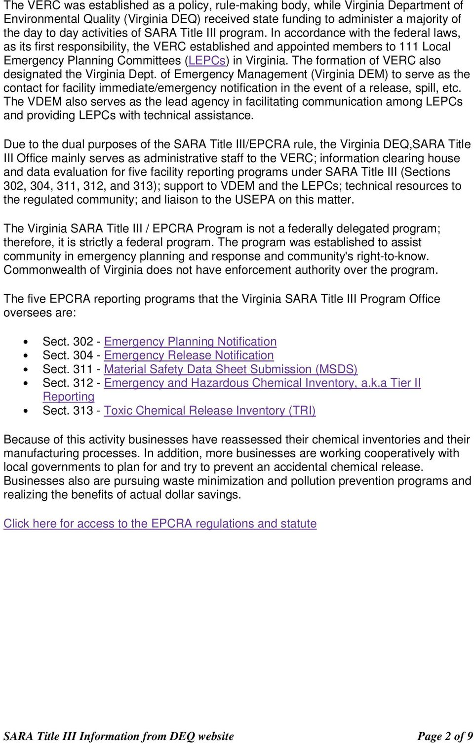 The formation of VERC also designated the Virginia Dept.