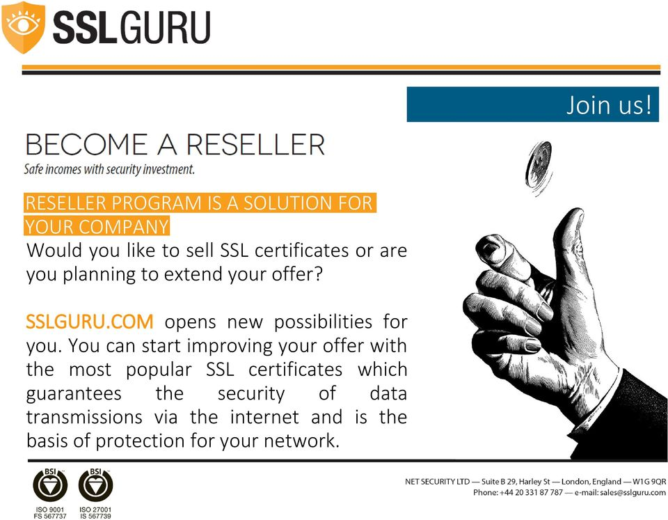 are you planning to extend your offer? SSLGURU.COM opens new possibilities for you.