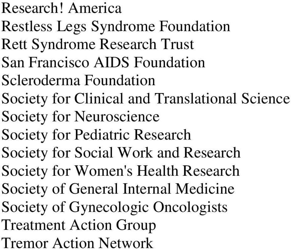 Scleroderma Foundation Society for Clinical and Translational Science Society for Neuroscience Society for