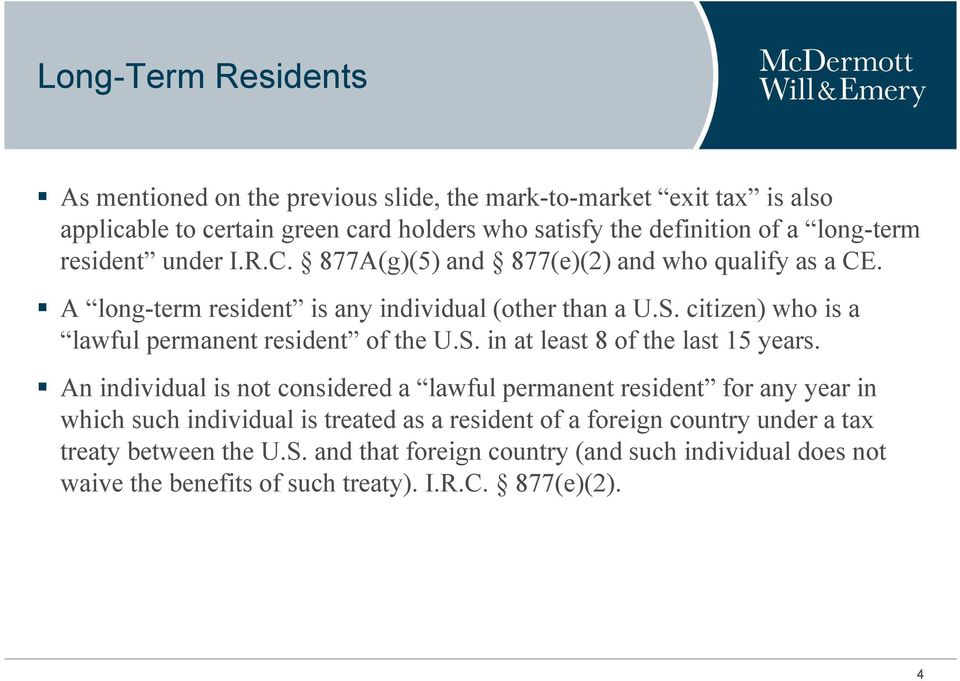 citizen) who is a lawful permanent resident of the U.S. in at least 8 of the last 15 years.