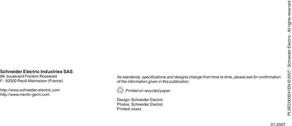 com As standards, specifications and designs change from time to time, please ask for confirmation of the information